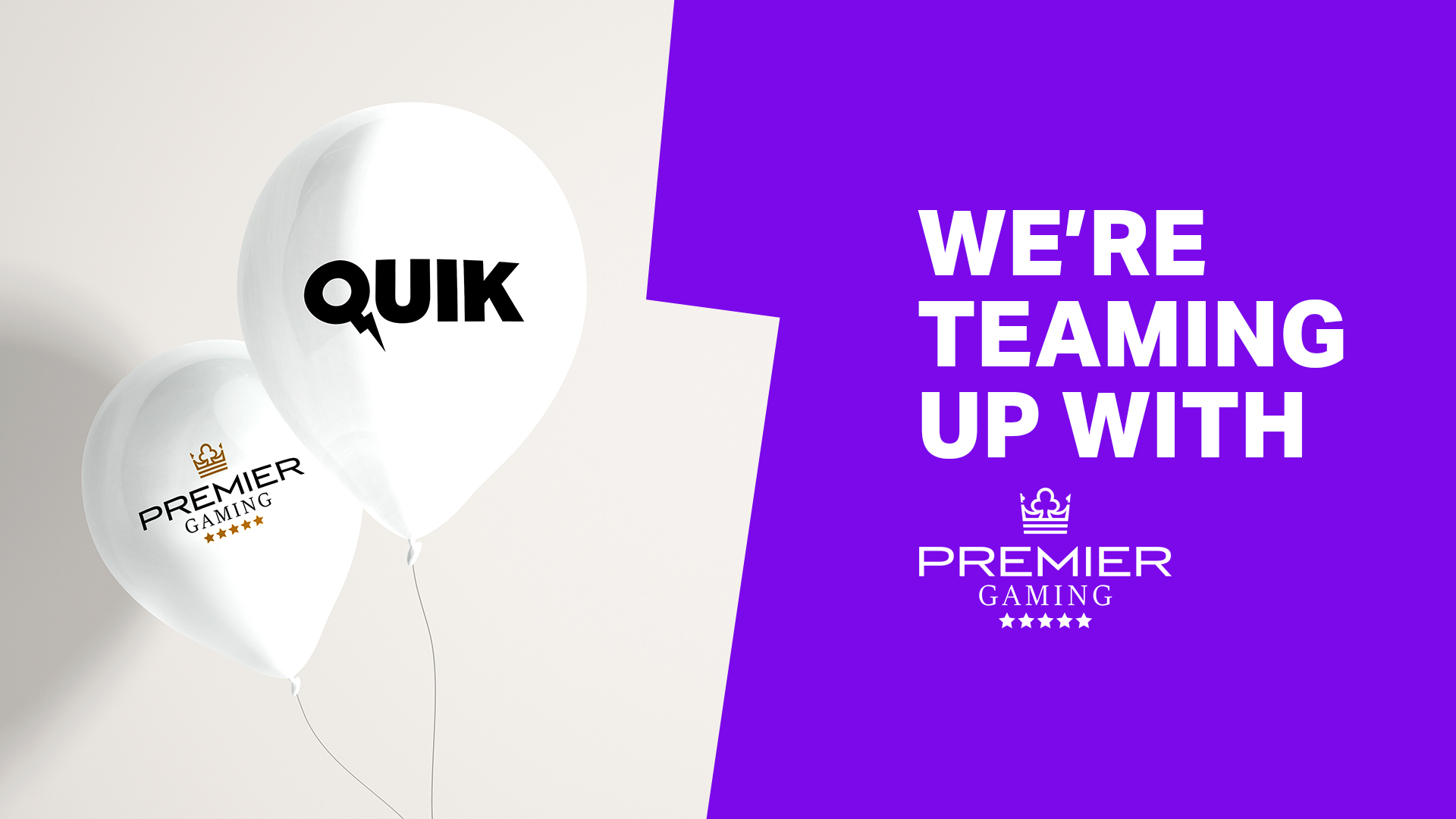 Quik seals agreement with Premier Gaming
